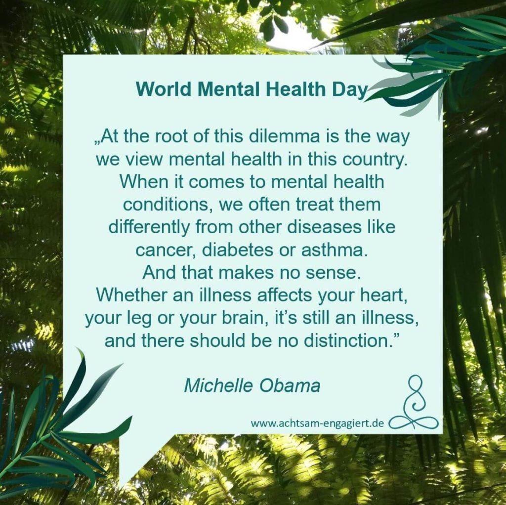 Zitat von Michelle Obama zum World Mental Health Day auf www.achtsam-engagiert.de