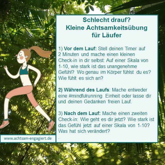 Das Bild zeigt eine kleine Achtsamkeitsübung für Läufer, die du vor, während und nach dem Joggen nutzen kannst. Copyright: www.achtsam-engagiert.de